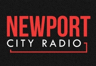 Newport City Radio (Newport)